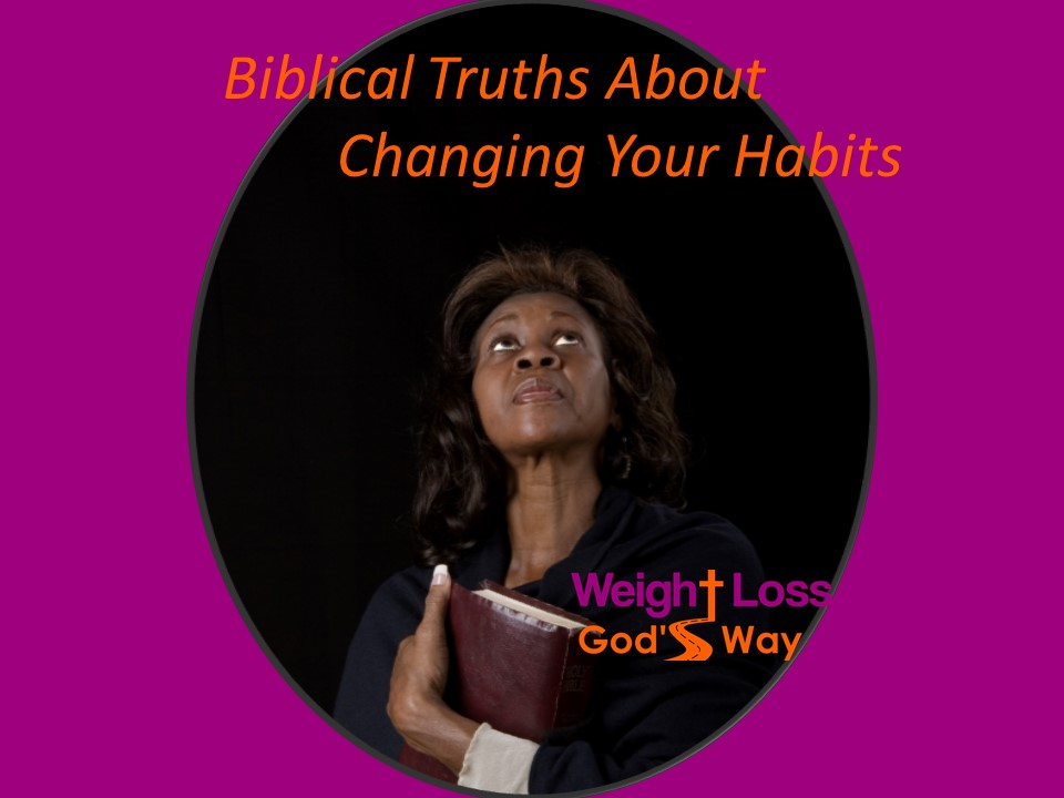 Biblical Truths for Weight Loss