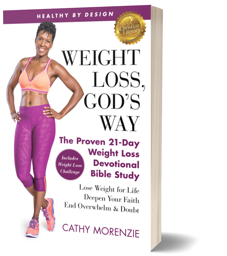 Weight Loss, God's Way by Cathy Morenzie. Christian weight loss books